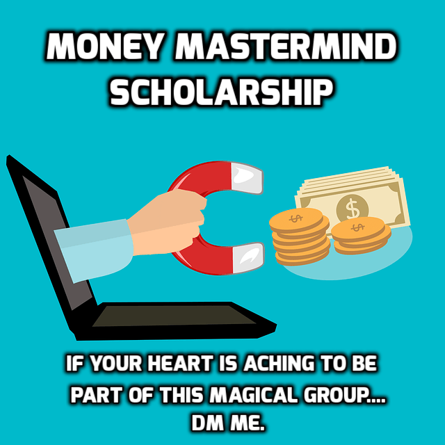 Scholarships Available For Money Breakthrough Mastermind!