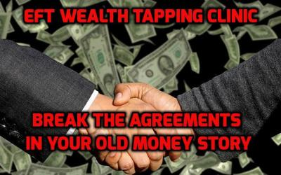 EFT Wealth Tapping Clinics Available Now