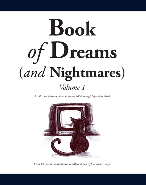 Book of Dreams (and Nightmares): Volume 1
