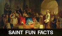 Saint Fun Facts