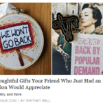 """Disgusting Teen Vogue Article: """"11 Thoughtful Gifts Your Friend Who Had an Abortion Would Appreciate"""""""