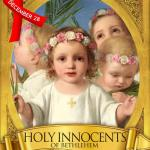HOMILY FOR THE FEAST OF THE HOLY INNOCENTS (2)