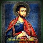 YEAR B: HOMILY FOR FRIDAY OF THE 20TH WEEK IN ORDINARY TIME FEAST OF ST BARTHOLOMEW (1)