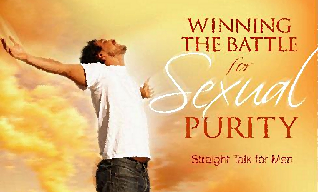 Winning the Battle for Sexual Purity