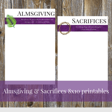 Almsgiving & Sacrifices 8x10 printables