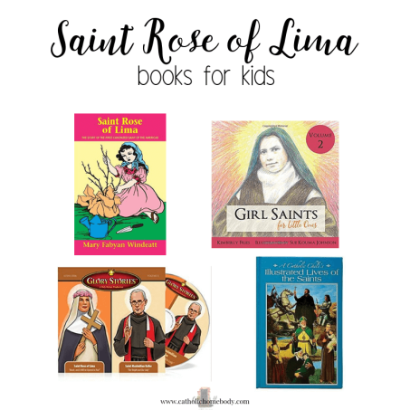 KIDS BOOKS ABOUT SAINT ROSE OF LIMA