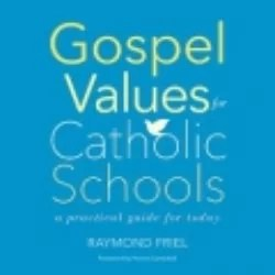 Gospel Values for Catholic Schools