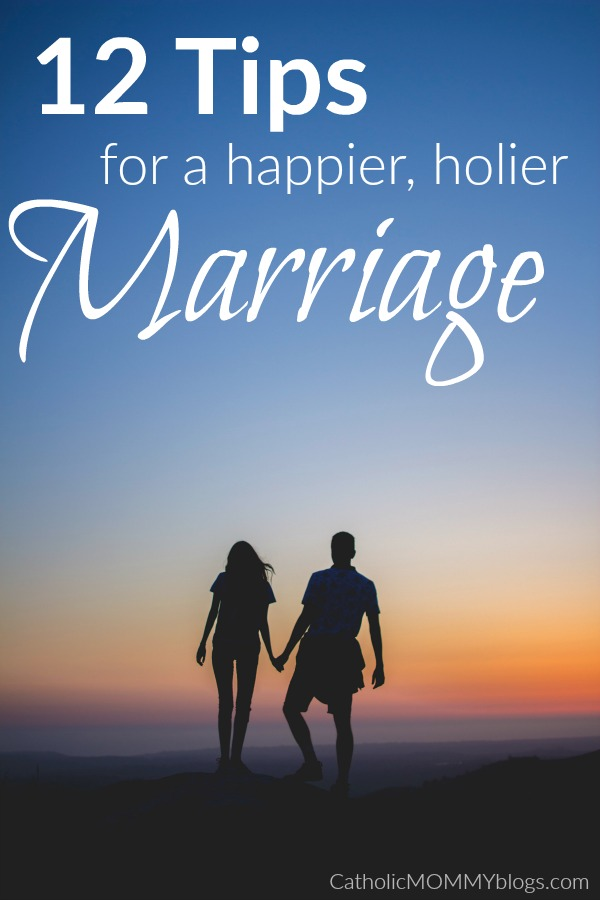 12 Hints for a Happier, Holier Marriage