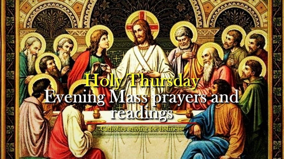 Holy Thursday EVENING MASS OF THE LORD'S SUPPER