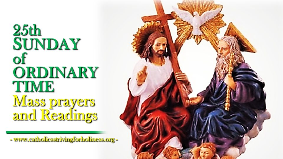 25th SUNDAY OF ORDINARY TIME. MASS PRAYERS AND READINGS (YEAR C)