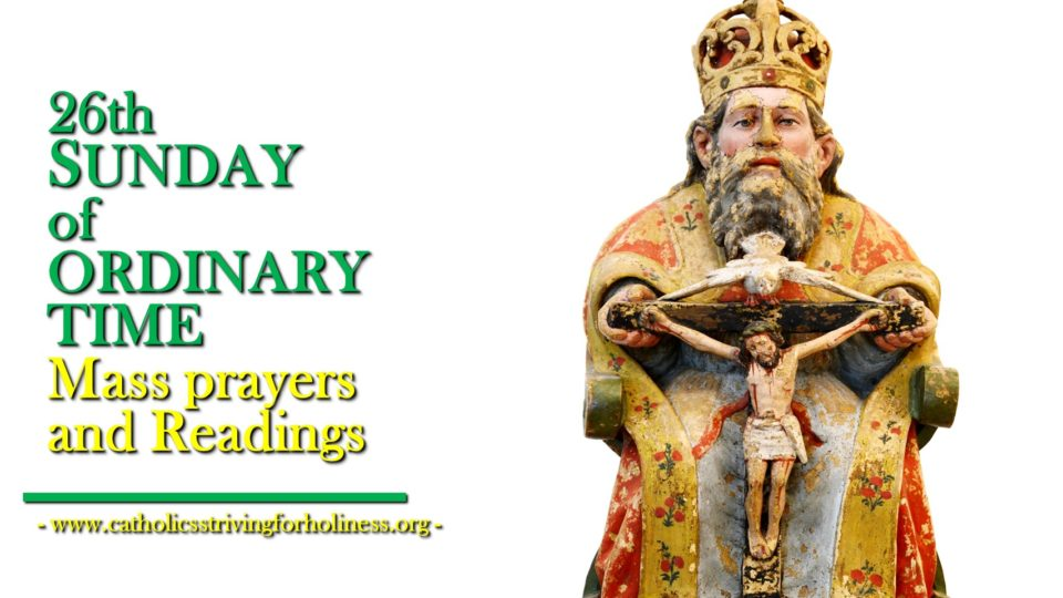26th SUNDAY IN ORDINARY TIME YEAR A MASS PRAYERS AND READINGS.