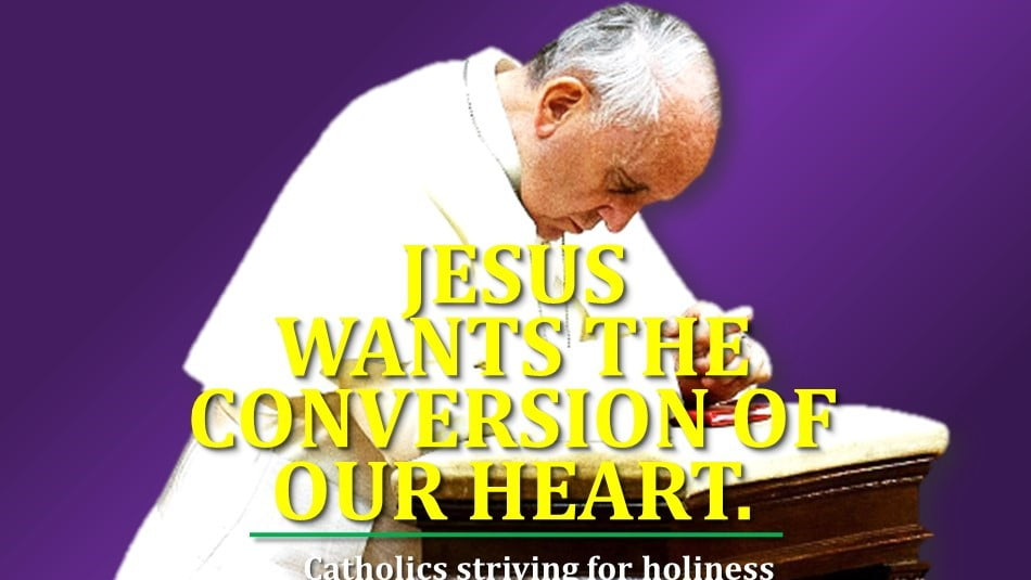 LENTEN CONVERSION. JESUS' CALL FOR A CHANGE OF HEART.