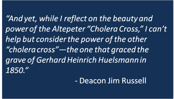 Deacon Jim Russell - Cholera Cross