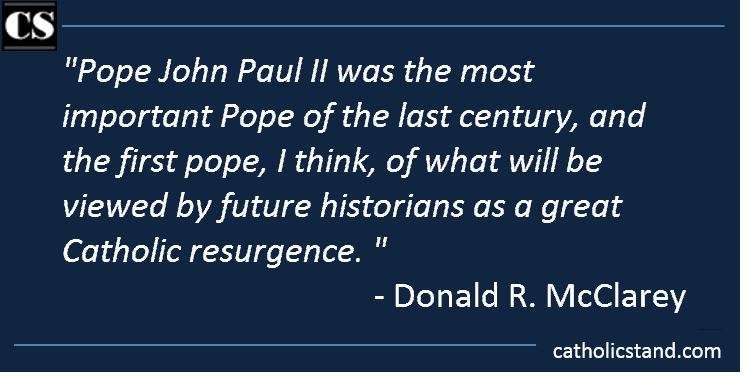 Donald R. McClarey Pope John Paul II