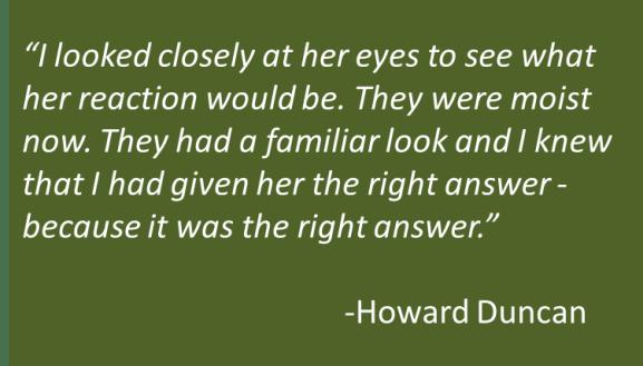 Howard Duncan - Story