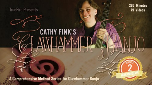 Cathy Fink Int Mod 2 Clawhammer Banjo Course