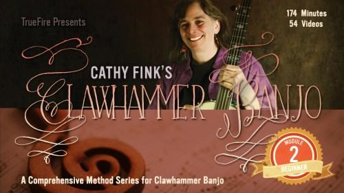 Cathy Fink TrueFire Module 2 Beginner Clawhammer Banjo