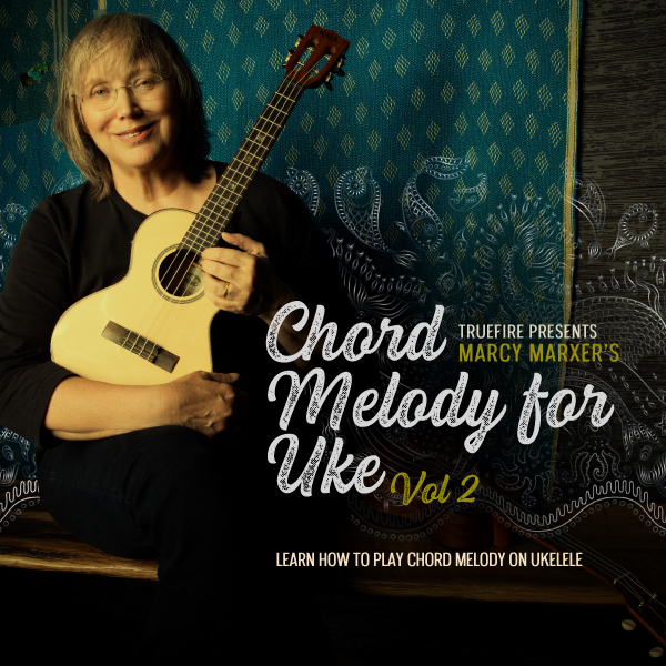 Marcy Marxer Chord Melody for Uke 2