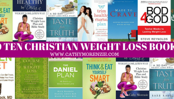 Top Ten Christian Weight Loss Programs Cathy Morenzie