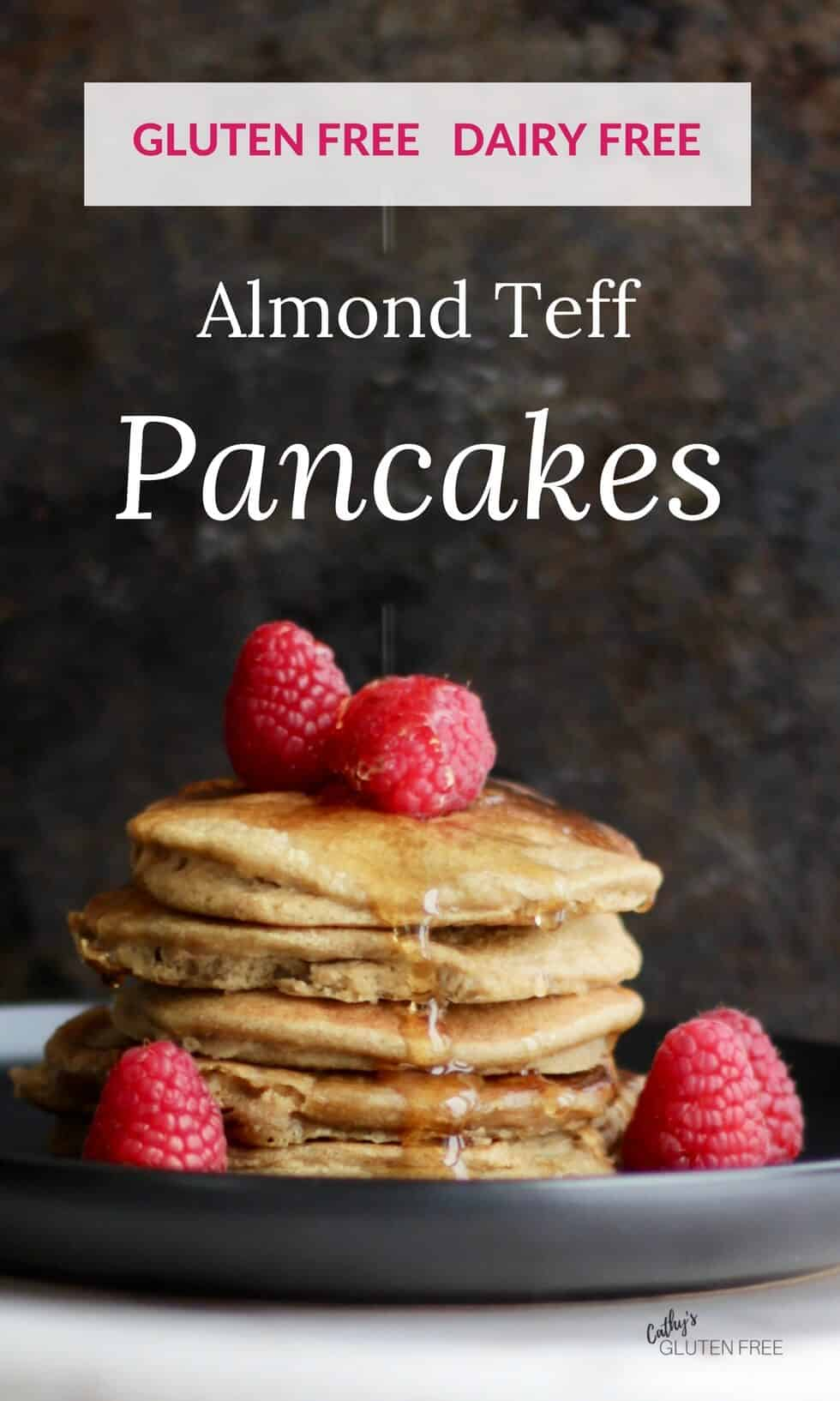 Almond Teff Pancakes are gluten free and dairy free.