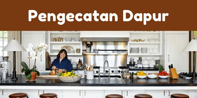 Tips Mudah Mengecat Dapur