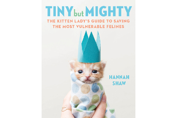 Tiny But Might Book by Hannah Shaw.
