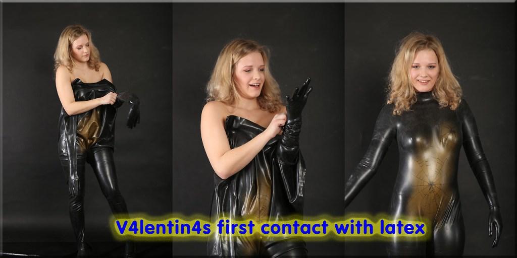 Valentinas erster Kontakt mit Latex