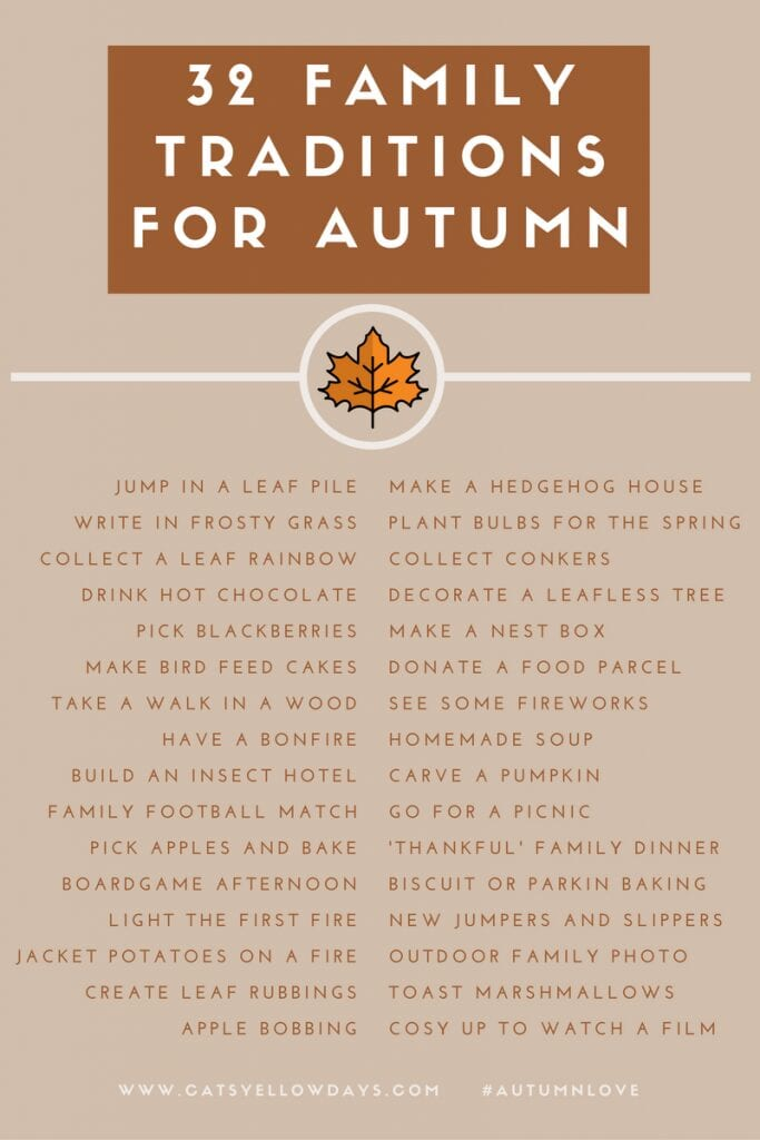 32 Autumn Family Traditions Printable - Lots of activities for you to enjoy with your family to make the most of Fall. Do them every year and build memories that will last a lifetime. What's your favourite Fall tradition?