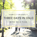 things to do in Oslo with kids - Oslo Pass