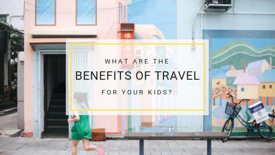 Benefits of travelling