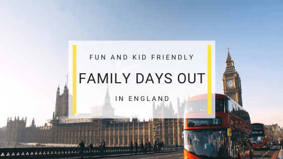 fun days out for kids - uk attractions for families - childrens day out