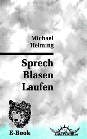 Helming: Sprech / Blasen / Laufen