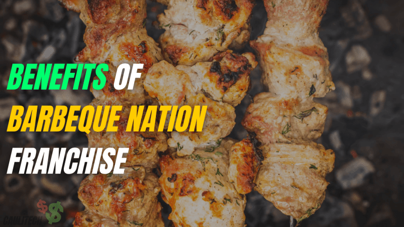 Benefits of Barbeque Nation franchise