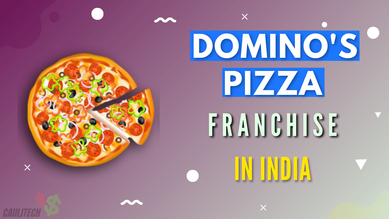 Dominos Franchise In India