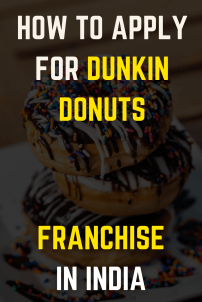 How To Apply For Dunkin Donuts Franchise In India