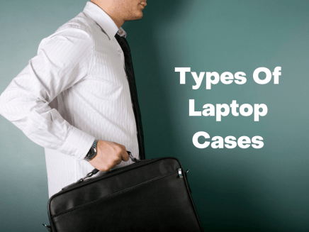 Types Of Laptop Cases