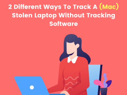 2 ways to track a mac stolen laptop without tracking software
