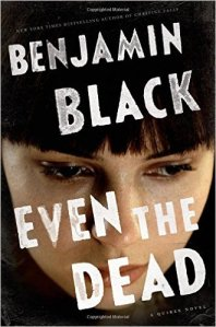 Open Evening Book Club (Even the Dead by Benjamin Black)