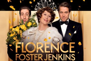 Movie: Florence Foster Jenkins