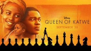 Movie: Queen of Katwe