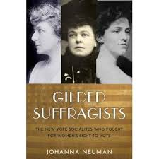 Afternoon Open Book Club (Gilded Suffragists by Johanna Neuman)