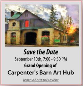Grand Opening Carpenter's Barn Arts Hub
