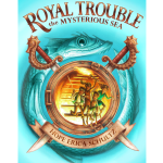 Royal Trouble The Mysterious Sea Cover