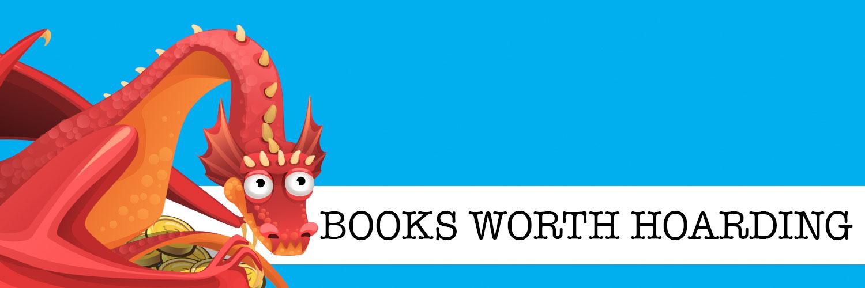 Books Worth Hoarding