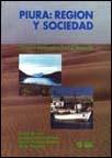 Piura: región y sociedad. Derrotero bibliográfico para el desarrollo