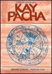 Kay pacha Edición bilingüe, castellano y quechua.