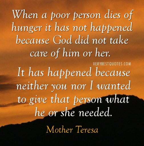 Hunger Quotes Awesome Motherteresaquotesaboutpoorpersondiesofhunger
