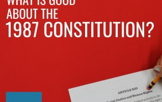 What is Good About the 1987 Constitution?