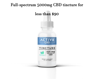 Active8 5000mg CBD oil for less than $90