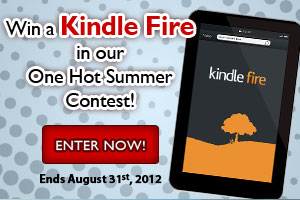 Win a Kindle Fire through our one Hot Summer Contest